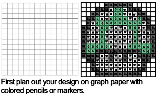 plan out your design on graph paper with colored pencils or makers.