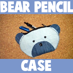 How to make and Sew a Bear Pencil Case for Back to School