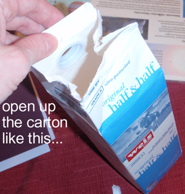 Open up the carton