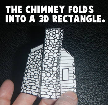 The chimney folds into a 3D rectangle.