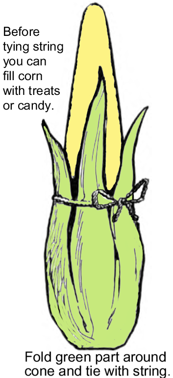 You can fill corn with treats or candy.  Fold green part around cone and tie with a string.