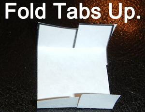 Fold tabs up.