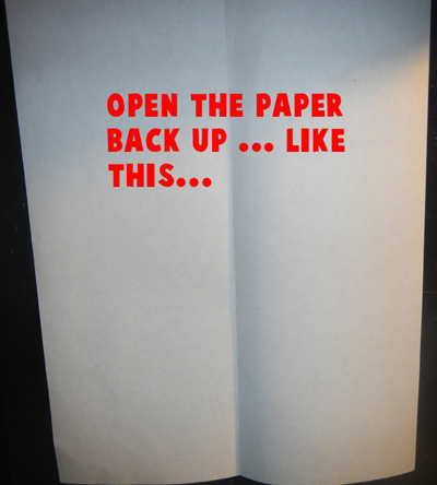 Open the paper back up