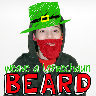 How to Weave a Leprechaun Beard