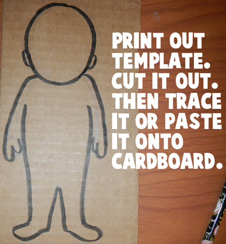 Print out template.  Cut it out.  Then trace it or paste it onto cardboard.