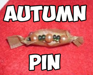 How to Make an Autumn Brooch or Pin to Wear to Celebrate the Fall Season